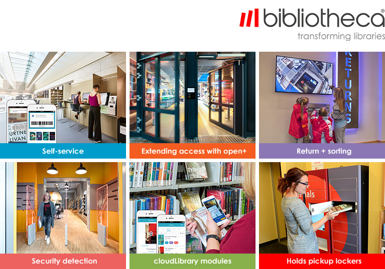 Bibliotheca self-service, open+, return and sorting, holds lockers, cloudLibrary, and security detection.