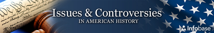 Issues and Controversies in American History banner